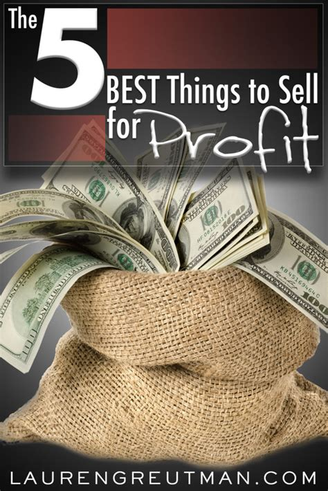 here are 5 of the best things to sell to make money