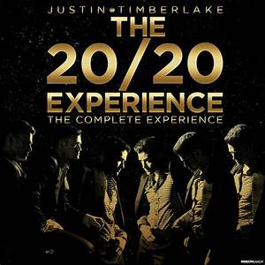 Justin Timberlake - The 20/20 Experience - The Complete ...