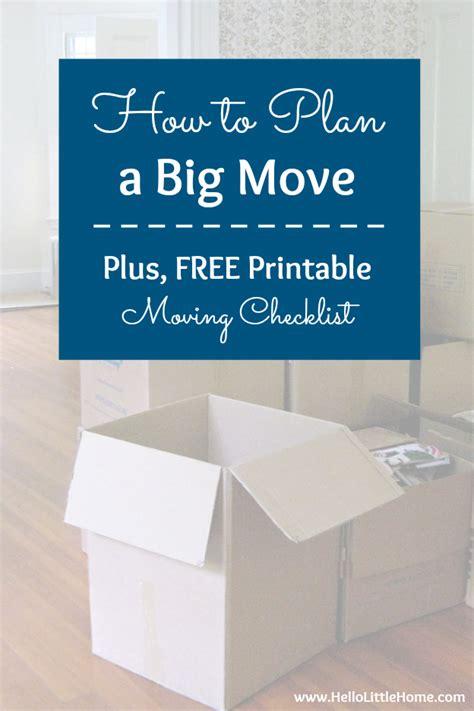 plan  big move tips  moving checklist
