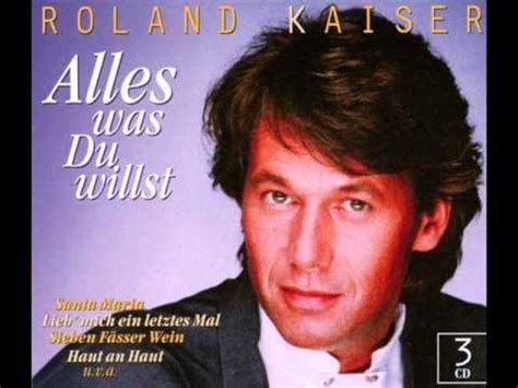 Roland Kaiser  Alles Was Du Willst Youtube