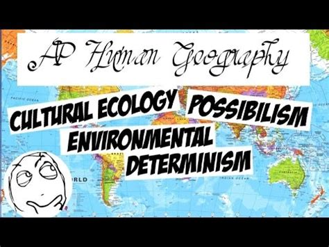 Environmental Modification Definition Ap Human Geography by Ap Human Geography Cultural Ecology Environmental
