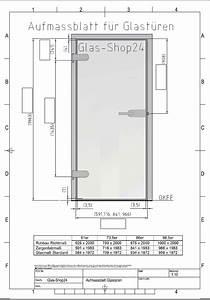Möbel Glastüren Nach Maß : aufmassblatt f r glast ren glasschiebet ren glast ren und beschl ge glas shop24 ~ Sanjose-hotels-ca.com Haus und Dekorationen