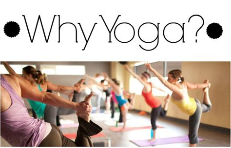 Why Yoga? – Chelsea Crockett