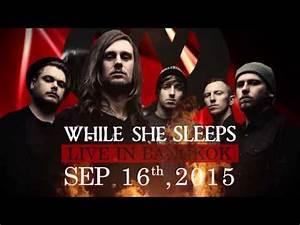 While She Sleeps Live in Bangkok [Spot on BananaMaxTV ...