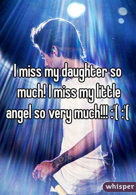 It So I Daughter Miss Hurts Much My