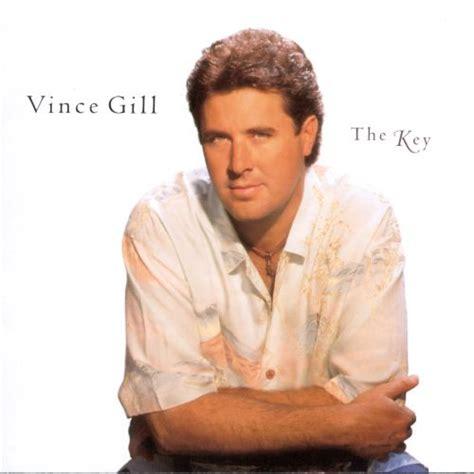 key vince gill songs reviews credits allmusic