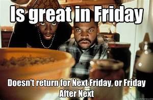 Friday Smokey Movie Meme Smokey friday