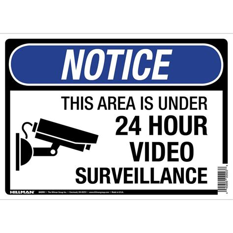 home depot 24 hour the hillman group 10 in x 14 in 24 hour video surveillance sign 842051 the home depot