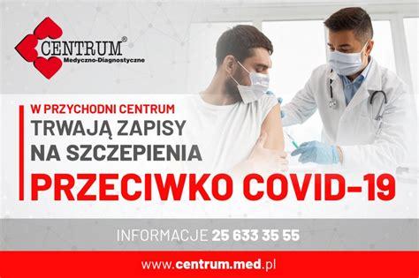 Jak przygotować się do szczepienia na koronawirusa? Dębe Wielkie » ZAPISY NA SZCZEPIENIA PRZECIWKO COVID-19