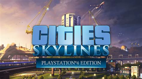 Cities Skylines Announced For Ps4; Coming August 15th