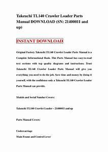 Takeuchi Tl140 Crawler Loader Parts Manual Download  Sn  21400011 And U2026