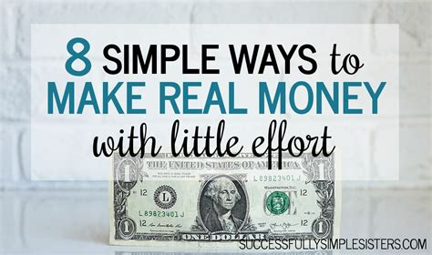 8 Simple Ways You Can Make Money Today Without Much Effort