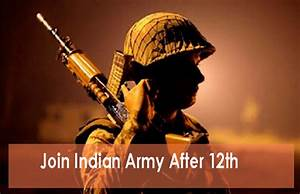 How to Join Indian Army after 12th - Career and Job in ...