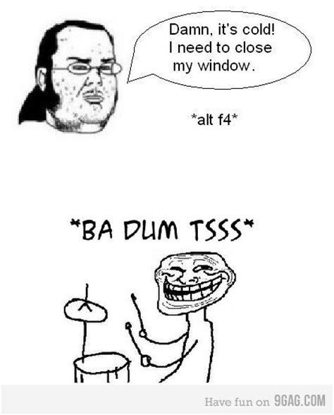 Ba Dum Tish Meme - image 263447 rimshot troll ba dum tss know your meme