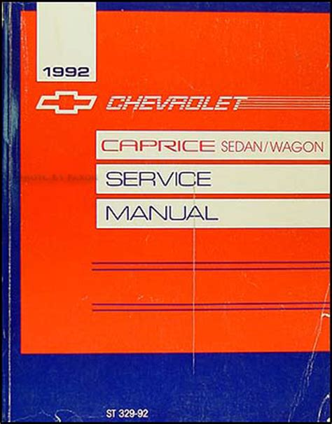 old cars and repair manuals free 1992 chevrolet sportvan g20 transmission control 1992 chevy caprice shop manual 92 ltz caprice classic sedan wagon repair service ebay