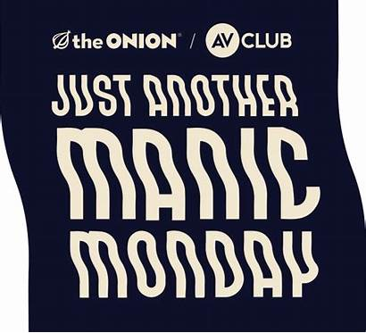 Monday Manic Another Onion Club Rsvpster Passed