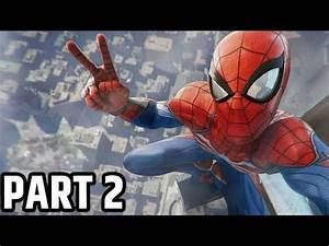 Marvel's SPIDER-MAN PS4 GAMEPLAY \ PART 2 - YouTube