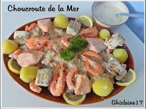 la cuisine de la mer recettes de choucroute de la mer