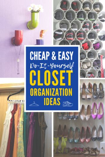 Do It Yourself Closet Organization Ideas 4 cheap and easy diy closet organization ideas you ll