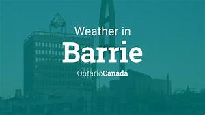 Weather For Barrie  Ontario  Canada