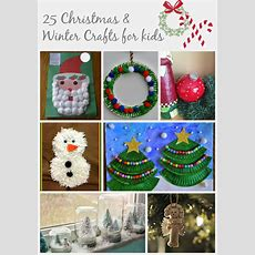 25 Christmas And Winter Crafts For Kids  Christmas Crafts