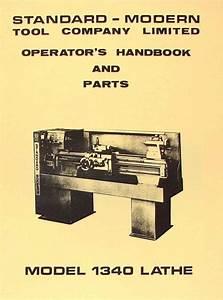 Standard Modern 1340 Metal Lathe Operator U0026 39 S  U0026 Parts Manual