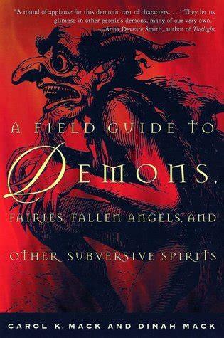 field guide  demons fairies fallen angels   subversive spirits  carol  mack