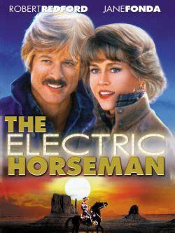 electric horseman  sydney pollack synopsis
