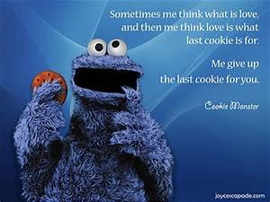 Cute Sayings By The Cookie Monster | the perfect line