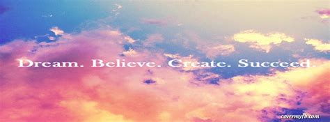 dream  create succeed facebook covers dream