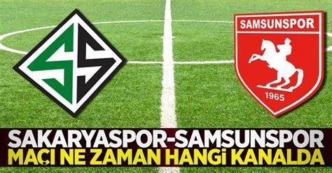 Kocaelispor ile sakaryaspor tff 2. Sakaryaspor - Samsunspor Maçı ne zaman hangi kanalda