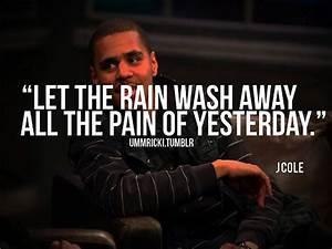 rapper, j cole, quotes, sayings, rain, pain, lyrics, hip ...