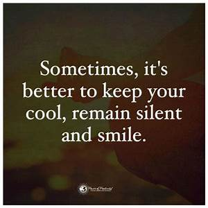 Sometimes it... Smile N Silence Quotes