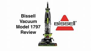 Bissell Vacuum Model 1797 Review  Use  And Cleaning