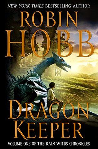 Dragon Keeper (rain Wilds Chronicles, #1) By Robin Hobb
