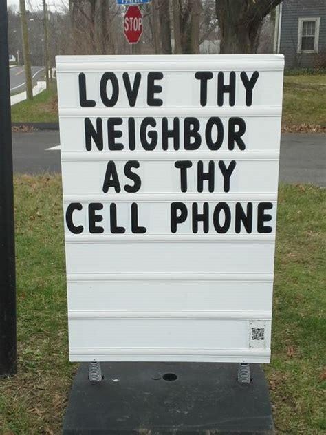 Funny Billboard Sayings love thy neighbor  thy cell phone christandtheepiphany 480 x 640 · jpeg