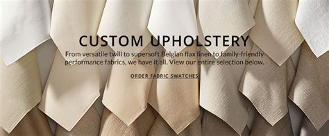 custom upholstery swatches pottery barn