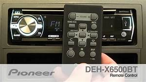How To - Deh-x6500bt - Remote Control