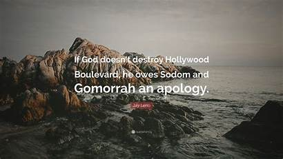 Leno Jay Gomorrah Quotes Sodom Wallpapers Destroy