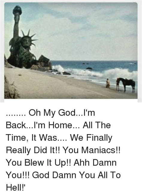 You Blew It Meme - 25 best memes about you blew it up you blew it up memes