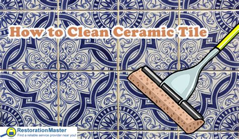how to clean ceramic tile how to clean ceramic tile tile and grout cleaning tips