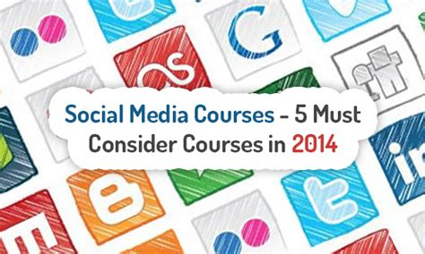 social media courses social media courses 5 must consider courses in 2014