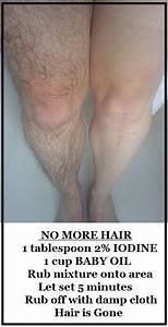 No More Hair 1 Tablespoon 2 Iodine 1 Cup Baby Oil