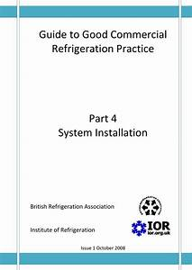 Guide To Good Commercial Refrigeration Practice Part 4