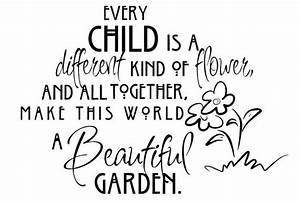 EVERY CHILD IS ... Beautiful Child Quotes