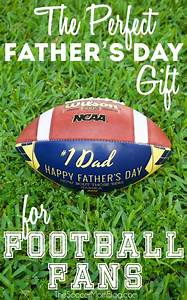 The Perfect Father's Day Gift For Football Fans - The ...
