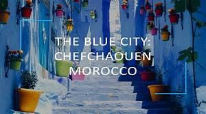 The Blue City  Chefchaouen