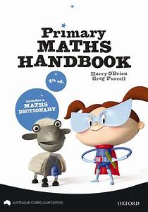 The New Primary Mathematics Handbook Australian Curriculum