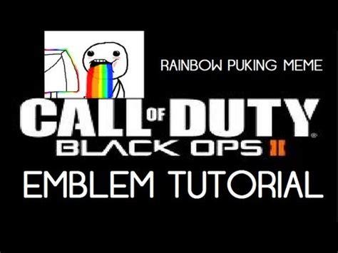 Meme Emblem - black ops 2 emblem black ops 2 emblem tutorial meme face puking rainbow meme youtube