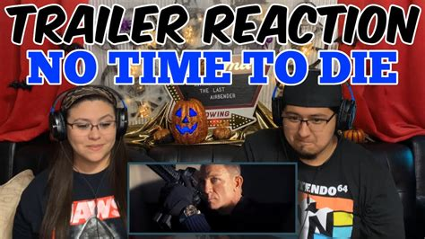 NO TIME TO DIE TRAILER #2 REACTION - YouTube